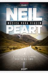 Música para viagem: a trilha sonora da minha vida e do meu tempo – volume 1 (Portuguese Edition) Kindle Edition