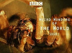 Weird Wonders of the World, Season 2