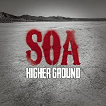 Higher Ground (From Sons of Anarchy)