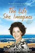 The Life She Imagines (Granite Springs Book 5)