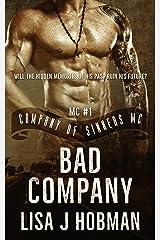 Bad Company: Company of Sinners MC #1 Kindle Edition