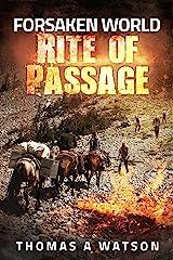 Forsaken World: Rite of Passage (Book 3) Kindle Edition