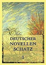 Deutscher Novellenschatz 1 (German Edition)