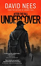 Undercover: Book 4 in the After the Fall series