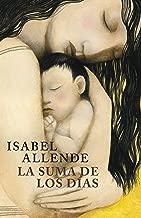 La suma de los días: Biografía (Spanish Edition)