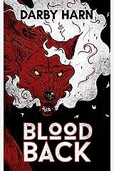 Bloodback: An Eververse Novella Kindle Edition