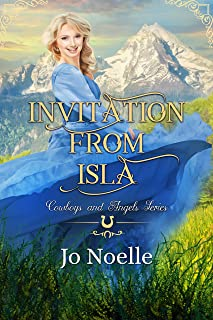 Invitation from Isla (Cowboys and Angels Book 36)