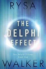 The Delphi Effect (The Delphi Trilogy Book 1) Kindle Edition