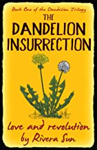 The Dandelion Insurrection - love and revolution - (Dandelion Trilogy - The people will rise. Book 1) (English Edition)