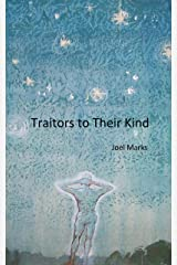 Traitors to Their Kind Kindle Edition