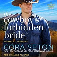 The Cowboy's Forbidden Bride: Turners vs. Coopers Chance Creek Series, Book 5