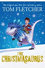 The Christmasaurus Kindle Edition