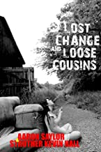 Lost Change and Loose Cousins