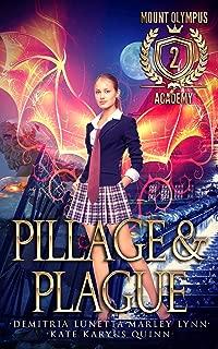Pillage & Plague (Mount Olympus Academy Book 2)