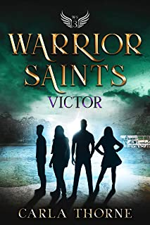 Warrior Saints - Victor: Stonehaven Academy Saints Book 3 (English Edition)