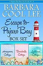 Escape to Pajaro Bay: Pajaro Bay Mysteries 1, 2, and 3 (A Pajaro Bay Box Set)