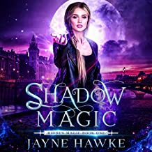 Shadow Magic: Hidden Magic, Book 1
