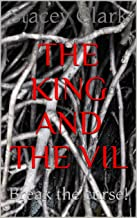 The King and The Vil: Break the curse!