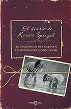 El diario de Renia Spiegel: El testimonio de una joven en tiempos del Holocausto (Spanish Edition)