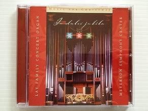 In Dulci Jubilo. Music for Christmas. Lay Family Concert Organ. Meyerson Symphony Center.