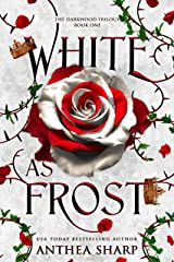 White as Frost (The Darkwood Trilogy Book 1) Kindle Edition