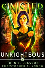 Sinister: Unrighteous (Black Ops Paranormal Police Department Book 5)