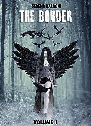 The border Trilogy Vol.1 (Seconda edizione) : Linizio