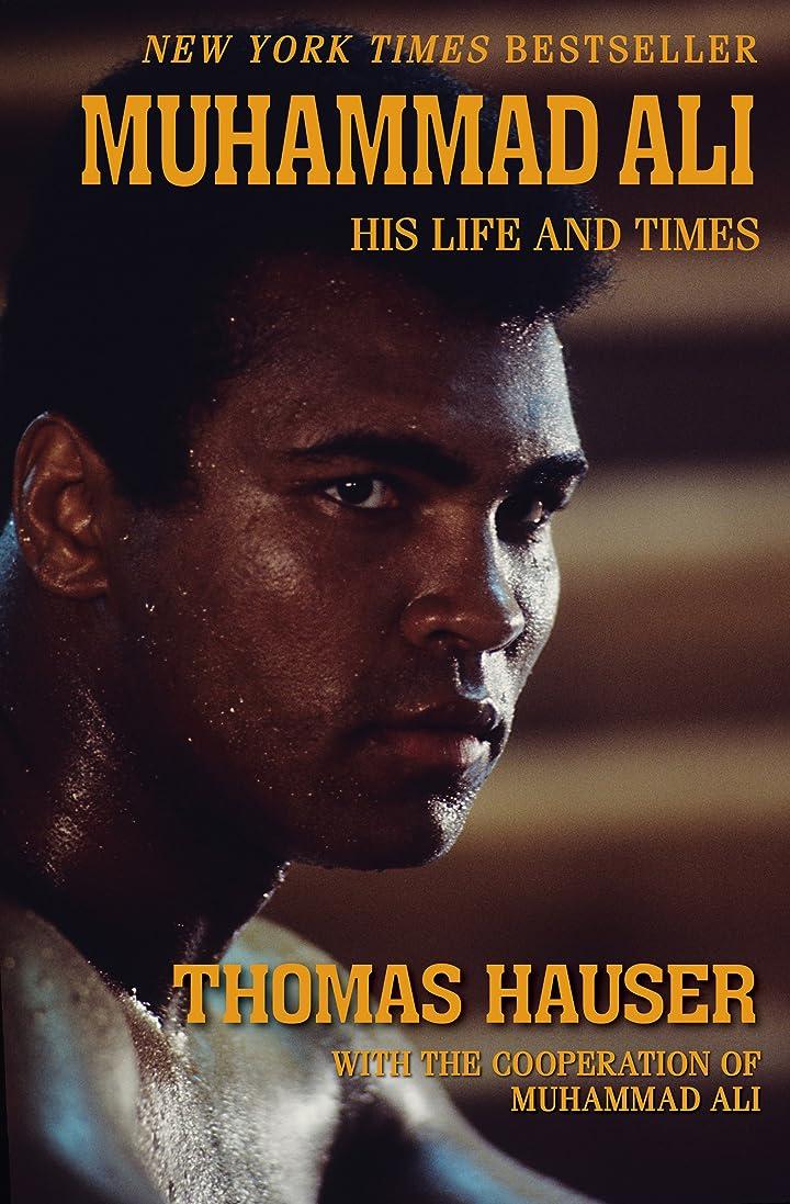 話をする位置づける借りるMuhammad Ali: His Life and Times (English Edition)