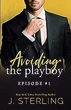 Avoiding the Playboy: Episode #1 (the Playboy Series)