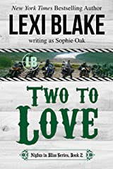Two to Love (Nights in Bliss, Colorado Book 2) Kindle Edition