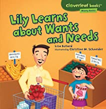 Lily Learns about Wants and Needs (Cloverleaf Books ™ ― Money Basics)