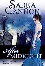 After Midnight: A Shadow Demons Novella (The Shadow Demons Saga)