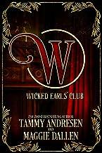 The Wicked Earls Club: Regency Romance (The Wicked Earls' Club)
