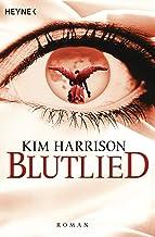 Blutlied: Die Rachel-Morgan-Serie 5 - Roman (Rachel Morgan Serie) (German Edition)