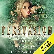 Persuasion: Curse of the Gods, Volume 2