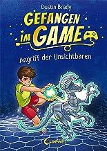 Gefangen im Game - Angriff der Unsichtbaren: Kinderbuch für Jungen und Mädchen ab 8 Jahre (German Edition)