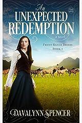 An Unexpected Redemption: Front Range Brides - Book 2 Kindle Edition