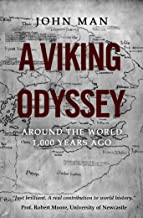 A Viking Odyssey: Around the World 1,000 Years Ago