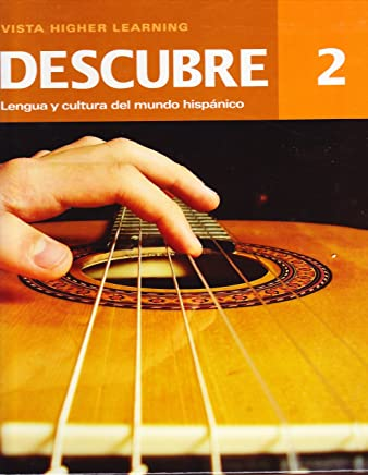 Descubre 2. Lengua y Cultura del Mundo Hispanico. Teachers Annotated Edition