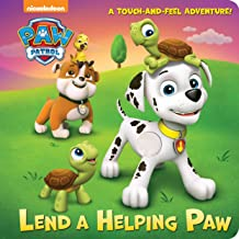 Lend a Helping Paw (PAW Patrol) (Touch-and-Feel)