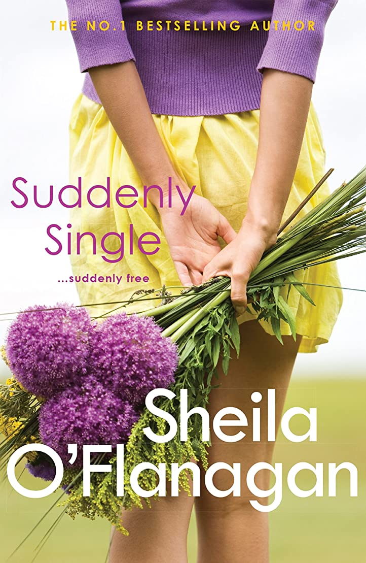 ホステスハミングバード処分したSuddenly Single: An unputdownable tale full of romance and revelations (English Edition)