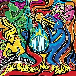 La Rumba No Para [Explicit]