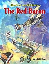 Manfred von Richthofen The Red Baron