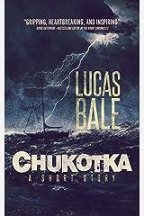 Chukotka Kindle Edition