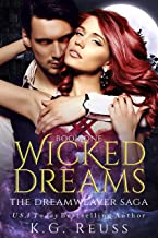 Wicked Dreams (The Dreamweaver Saga Book 1)