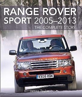 Range Rover Sport 2005-2013: The Complete Story (English Edi