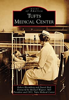 Tufts Medical Center (Images of America) (English Edition)