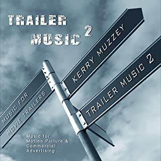 Trailer Music 2 (Original Soundtrack)