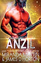Anzil: A SciFi Alien Romance (Gladiators of Krix)