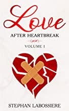 Love After Heartbreak, Volume I